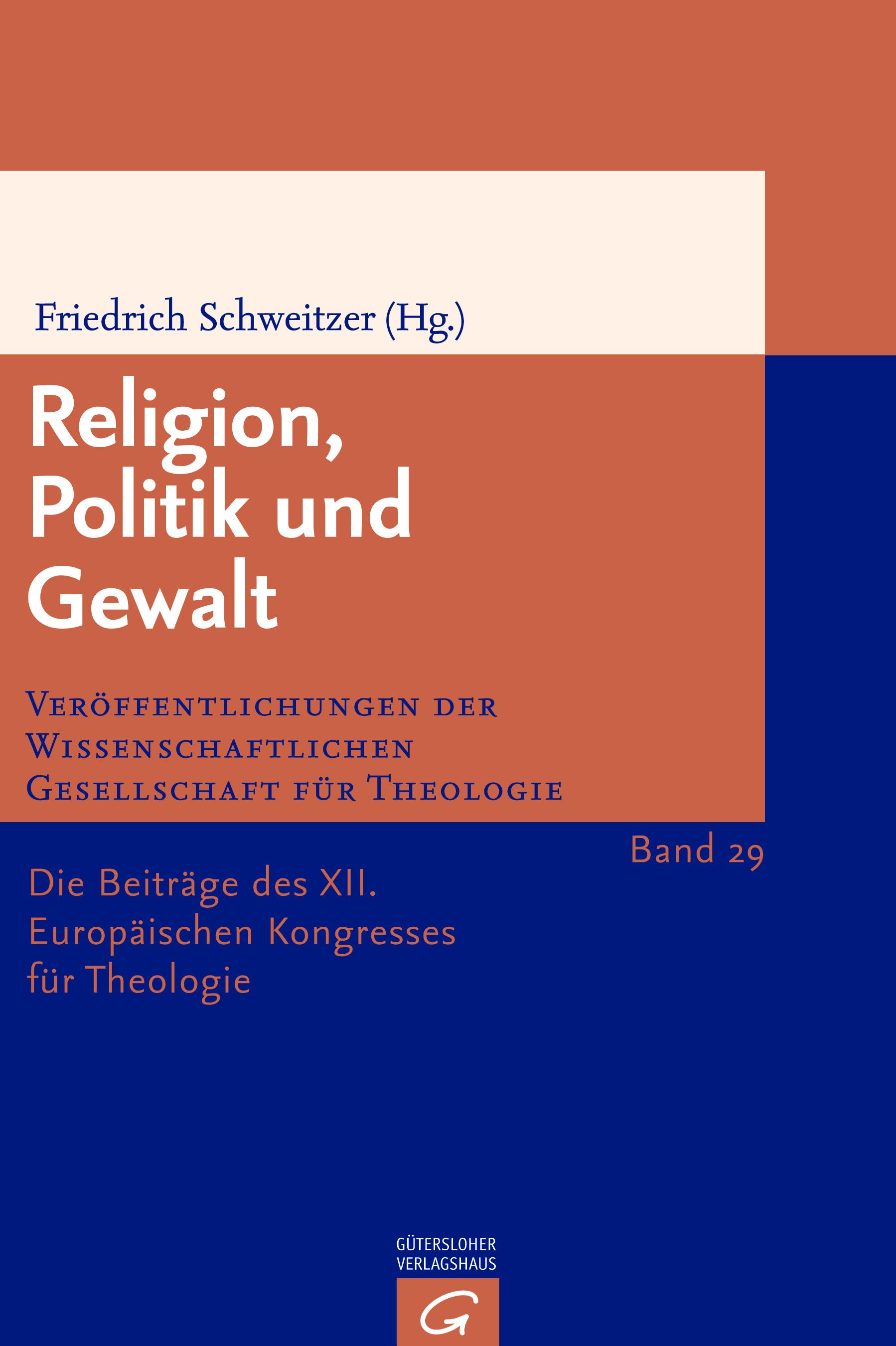 Religion, Politik und Gewalt (VWGTh 29)