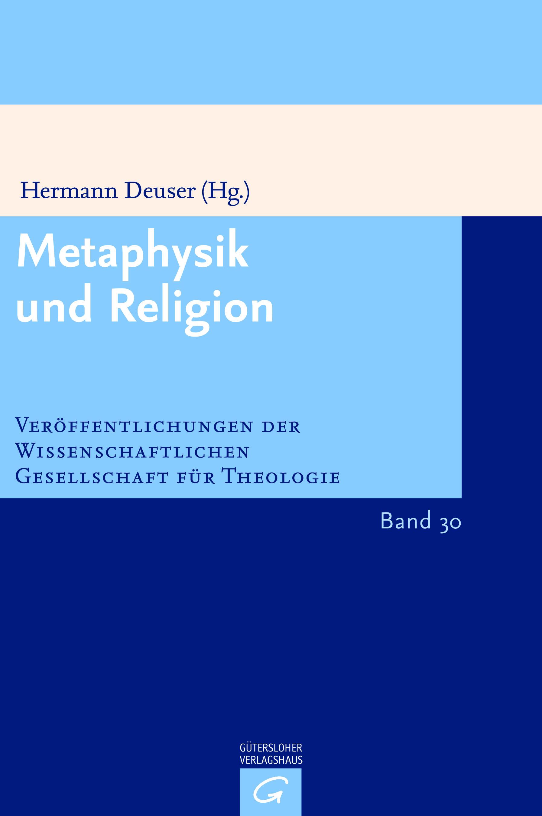 Metaphysik und Religion (VWGTh 30)