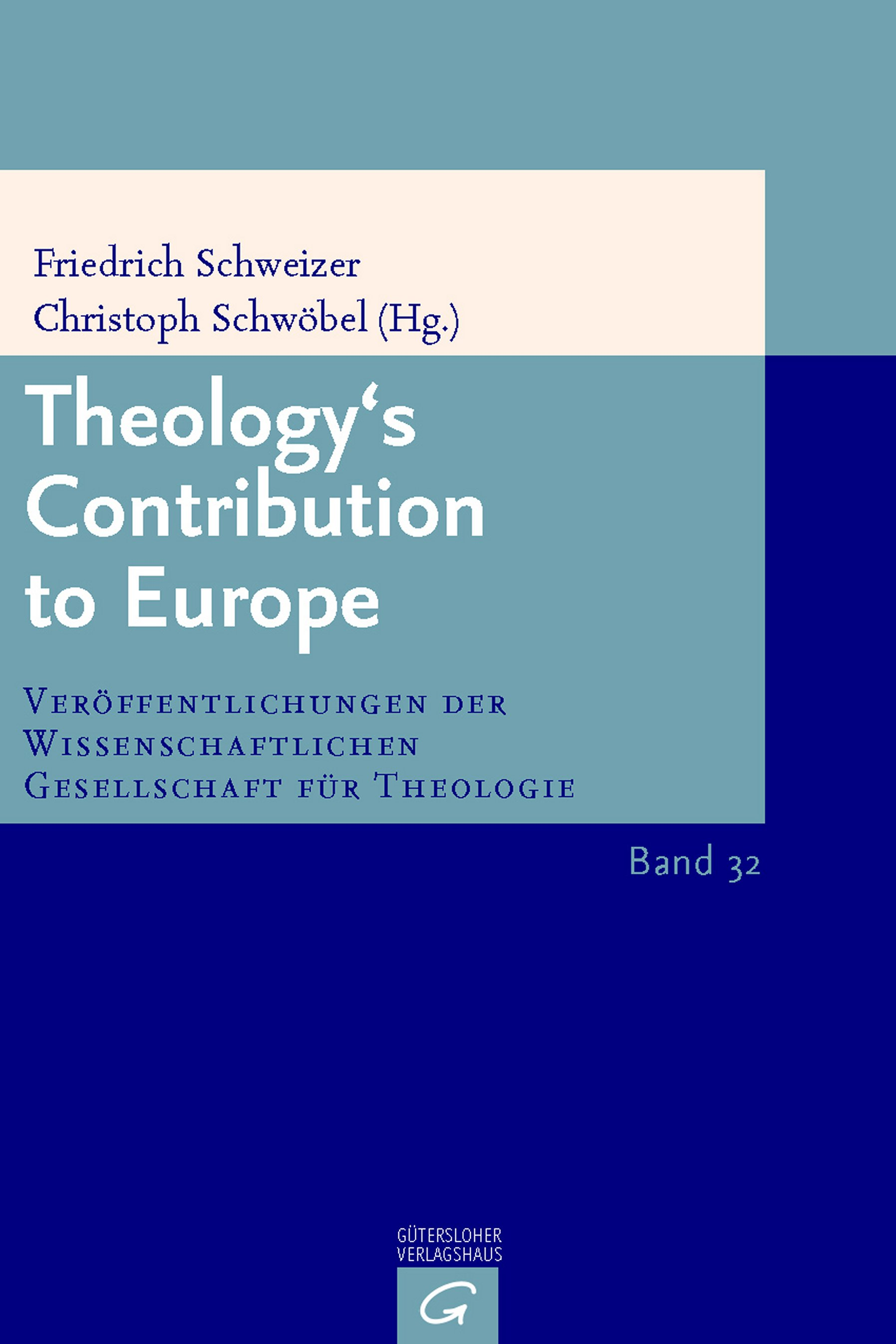 Theology'sm Contribution to Europe (VWGTh 32)