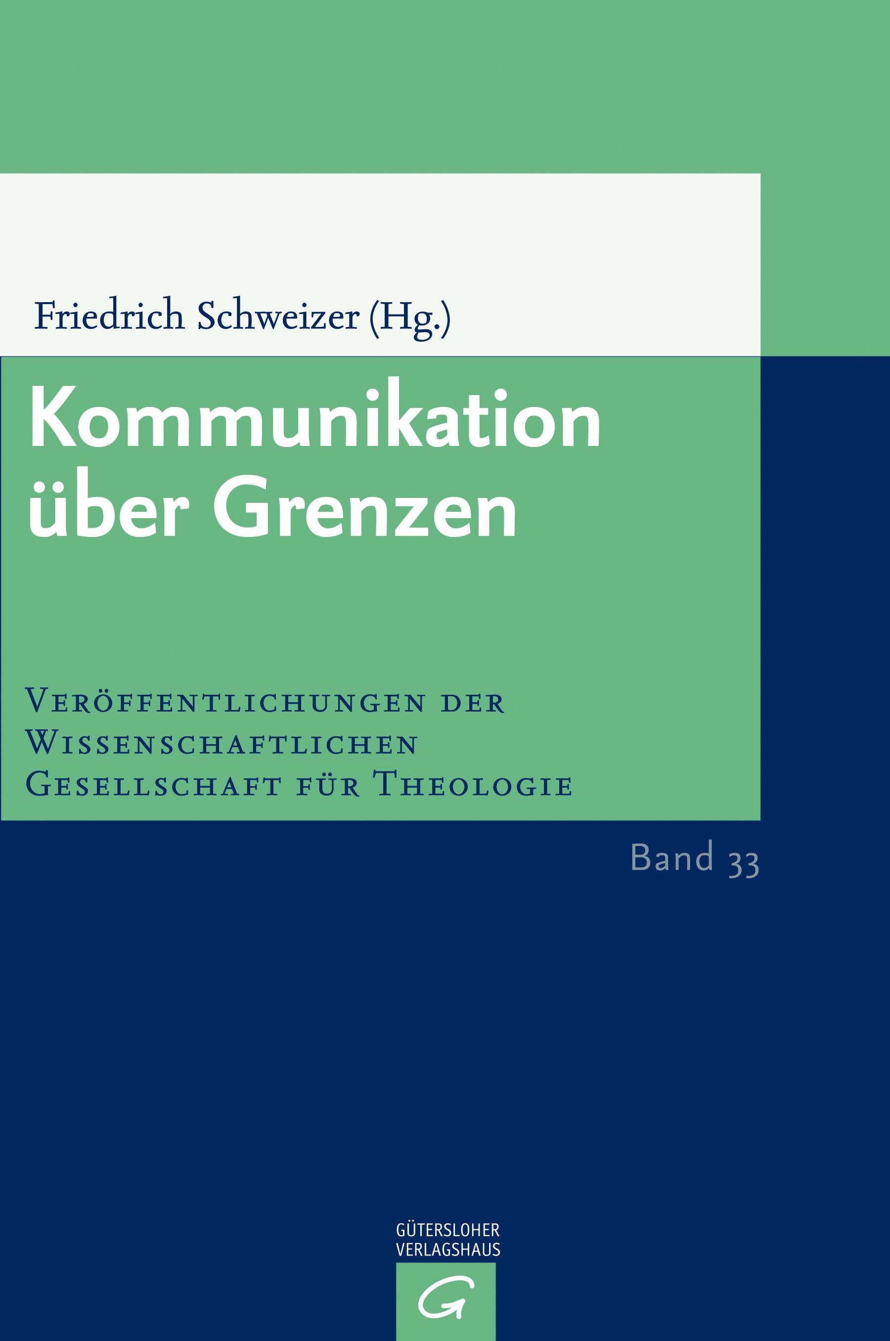 Kommunikation über Grenzen (VWGTh 33)